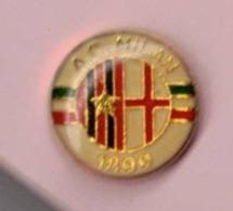 PIN'S - SPILLA - DISTINTIVO -  CALCIO FOOTBALL SQUADRA MILAN ( ANNI 80' ? ) - Calcio