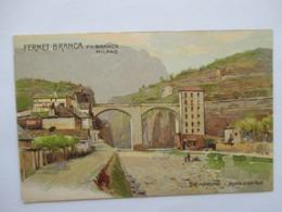 FERNET-BRANCA  -  SEMPIONE  -  PONTE  DI  CREVOLA               TTB - Advertising