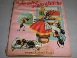 """LIBRO ILLUSTRATO DA MARIAPIA EDITRICE PICCOLI """"LA FORMICA SCANSAFATICHE  COLLANA GRAZIA N.5 1958 - Books, Magazines, Comics"""