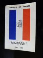 CATALOGUE TIMBRES DE FRANCE  -  MARIANNE  1984 - 1985 - Manuali