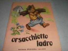 """LIBRO ILLUSTRATO DA MARIAPIA EDITRICE PICCOLI """"ORSACHIOTTO LADRO """"COLLANA COCCINELLE N.2 - Bambini E Ragazzi"""