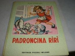 """LIBRO ILLUSTRATO DA MARIAPIA EDITRICE PICCOLI """"PADRONCINA RIR' """"COLLANA LETIZIA  N.2 - Bambini E Ragazzi"""