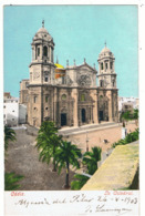 Cadiz / La Catedral / Cathédrale / DND 1903 - Cádiz