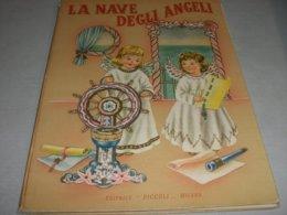 """LIBRO ILLUSTRATO DA MARIAPIA EDITRICE PICCOLI """"LA NAVE DEGLI ANGELI""""1956 - Bambini E Ragazzi"""
