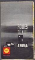 Carte Routière France Des Stations Ouvertes La NUIT Par SHELL Berre, 50x46cm, - Cartes Géographiques