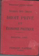 Droit Privé Et Economie Politique  Edit Fernand Nathan 1937 - Right