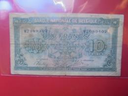 BELGIQUE 10 FRANCS 1943 CIRCULER - [ 2] 1831-... : Koninkrijk België