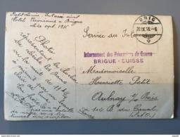 CPA Cachet : Internement Des Prisonniers De Guerre En SUISSE : BRIGUE - 1916 …... … PHI.......2637B - Marcophilie (Lettres)
