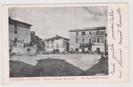 Cisterna  (LT) Piazza Vittorio Emanuele   - F.p. - Primi '1900 - Latina