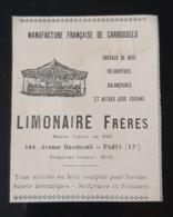 1905 FABRIQUE CARROUSELS MANEGE LIMONAIRE FRERES JEUX FORAINS CHEVAUX BOIS FOIRE SUJETS MECANIQUE PUBLICITE CARROUSEL - Advertising