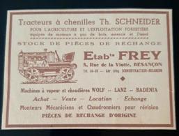 BESANCON TRACTEUR A CHENILLES SCHEIDER 1943 Ets FREY MACHINE VAPEURS CHAUDIERE WOLF LANZ BADENIA PUBLICITE - Publicités