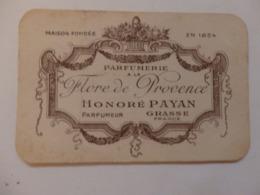 Carte De Visite Parfumerie à La Flore De Provence Honoré Payan Parfumeur à Grasse (06). - Visiting Cards