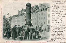 VARSOVIE-1900-ZYCIE WARSZAWSKIE-WODOCIAG MIEJSKI - Pologne