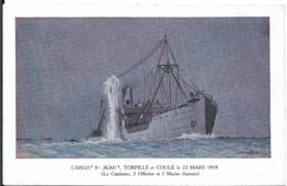 Cargo Saint Jean Torpillé En 1918 - Guerra