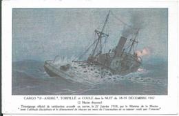 Cargo Saint André Torpillé En 1917 - Guerra
