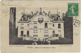 55 Etain  Chateau De La Fontaine  Au Rupt - Etain