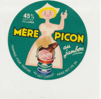 W 185 / ETIQUETTE  FROMAGE  MERE PICON  AU JAMBON - Käse