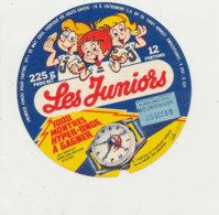 W 198 / ETIQUETTE  FROMAGE      LES JUNIORS   MONTRES HYPER ONDE - Fromage