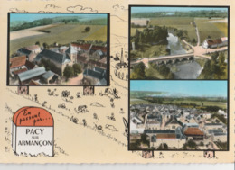 PACY-SUR-ARMANCON (89). Souvenir De ... , En Passant Par ...  Borne Kilométrique Et 3 Vues - France
