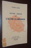 HISTOIRE DE L'ÎLE DE LA RÉUNION / Par Eugène SOURIS  1954 - Storia