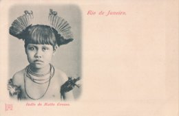 Rio De Janeiro Indo Do Matto Grosso 1899 - Rio De Janeiro