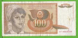 YOUGOSLAVIE / 100 DINAR / 1990 - Joegoslavië