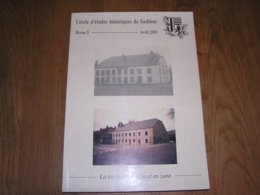 CERCLE D' ETUDES HISTORIQUES DE GEDINNE 5 Régionalisme Malvoisin Café Tannerie Beauraing Atlas Vicinaux Hitler Attentat - Culture