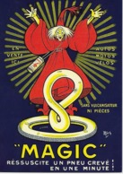 """CP - Publicité - """"MAGIC""""- Réssuscite Un Pneu Crevé! En Une Minute! - Jean Marie Michel  Dit """"Mich"""". - Advertising"""