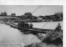 HEUGUEVILLE LE PONT DE LA ROQUE PASSAGE LE 29 JUILLET 1944 PAR LA 6° DBUS - France