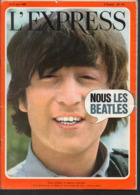 Revue Complète L'EXPRESS N°731  JUIN 1965/  JOHN LENNON (BEATLES) En Couverture - Livres, BD, Revues