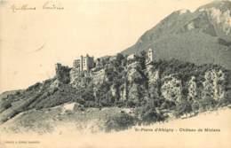 73 - SAINT PIERRE D'ALBIGNY - CHATEAU DE MIOLANS - Saint Pierre D'Albigny