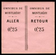 Ticket - OMNIBUS De MONTLHERY - Aller-Retour - 0,25 Fr - Abbonamenti