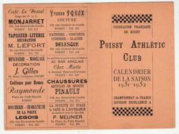POISSY ATHLÉTIC CLUB - Calendrier De La Saison 1951-52 - Championnat De FRANCE - Sport, RUGBY, Publicité - - Poissy