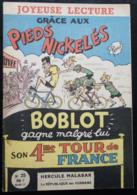 REVUE TRIO PIEDS NICKELES BOBLOT GAGNE SON 4EME TOUR DE FRANCE 1958 PELLOS - Deportes