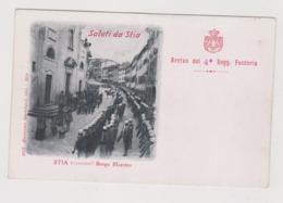 Saluti Da Stia (AR) Borgo Maestro, Arrivo Del 4° Regg. Fanteria  - F.p. - Anni '1910 - Arezzo