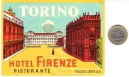 ETIQUETA DE HOTEL  - HOTEL FIRENZE  - -ITALIA -TORINO - Etiquetas De Hotel