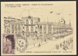"""Sainte -Adresse - Exposition D'hier Et D'aujourd'hui - Le Bureau De Poste Franco-Belge 18/10/14 -14/10/15 -Tampon """"1981"""" - Sainte Adresse"""