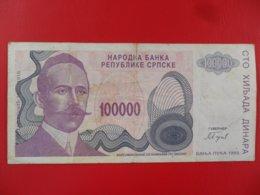 NB Republika Srpska 100000 Dinara 1993, P-154a, Price For 1 Pcs - Bosnia Erzegovina