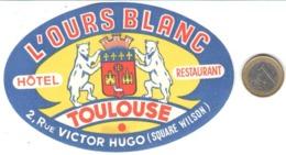 ETIQUETA DE HOTEL  - HOTEL L'OURS BLANC  -TOULOUSE  -FRANCIA  (CON CHANELA) - Etiquetas De Hotel