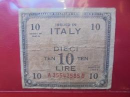ITALIE 10 LIRE 1943 CIRCULER - [ 3] Military Issues