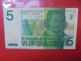 PAYS-BAS 5 GULDEN 1973 CIRCULER - [2] 1815-… : Reino De Países Bajos