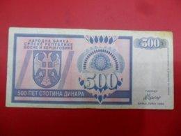 Republika Bosna I Hercegovina - Bosnia And Herzegovina 500 Dinara 1992, P-136a, Price For 1 Pcs - Bosnia Erzegovina