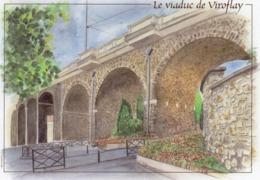 Vends Carte Aquarelle Par  Gilles  MALGONNE     VIROFLAY ( 78 )  Le Viaduc - Pintura & Cuadros