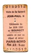 Ticket Transport Paris NordLe Bourget Visite Jean Paul II 1980 - Europe