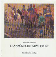 Catalogue Des Marques Postales Et Franchises Des Armées Françaises De 1792 à 1848 - France