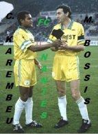 CP. EQUIPE.  FC . NANTES CHRISTIAN KAREMBEU & MAXIME BOSSIS  #  CE.001 - Fútbol