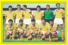 CP. EQUIPE. FC.NANTES .  SAISON 1969-1970  #  CE.010 - Fútbol