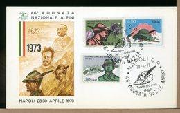 ITALIA - FDC-1973 - NAPOLI - ADUNATA NAZIONALE ALPINI - CAPPELLO E PIUMA  - Ultimo Giorno Validità - 1946-.. République