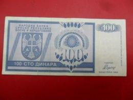NB Republika Bosna I Hercegovina - Bosnia And Herzegovina 100 Dinara 1992, P-135a, Price For 1 Pcs - Bosnia And Herzegovina