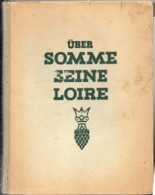 Livre Allemand Victoires De Mai Juin 1940, Passage De La Loire Occupation WWII - 1939-45